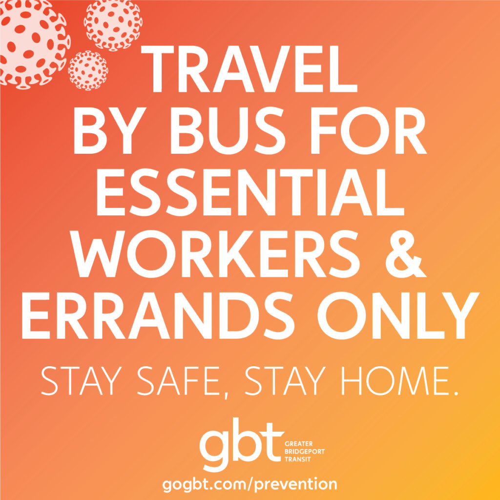 The bus is for essential workers only. Stay Safe, Stay Home.